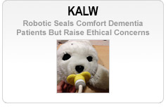KALW - Robotic Seals Comfort Dementia Patients But Raise Ethical Concerns